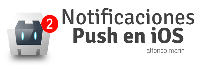 Notificaciones Push en iOS con PhoneGap / Cordova