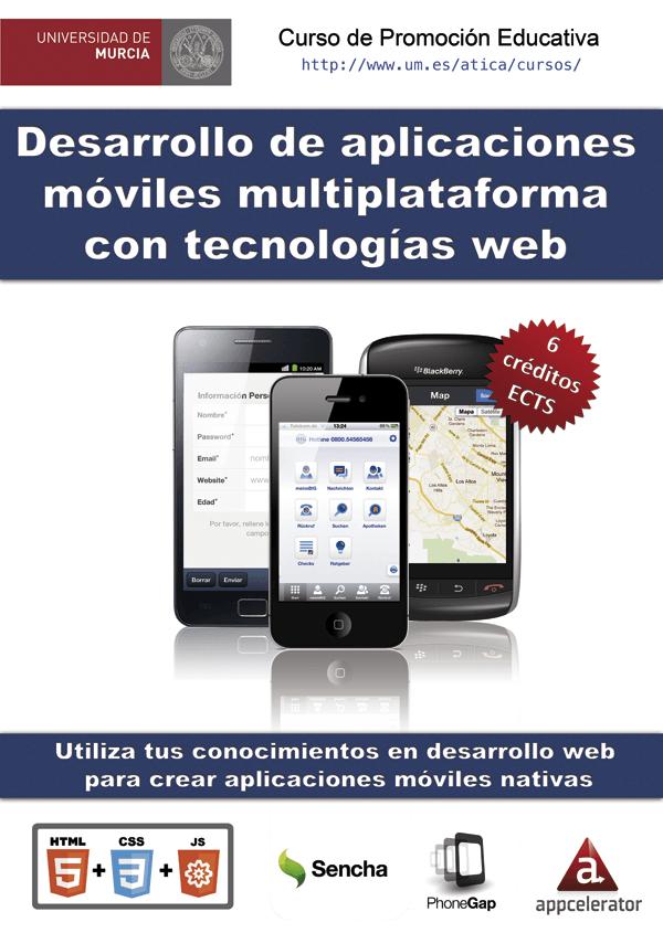 V Curso de desarrollo de aplicaciones móviles multiplataforma con Tecnologías Web en Universidad de Murcia
